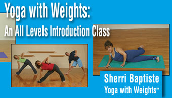 Yoga with Weights: Introduction Class All Levels